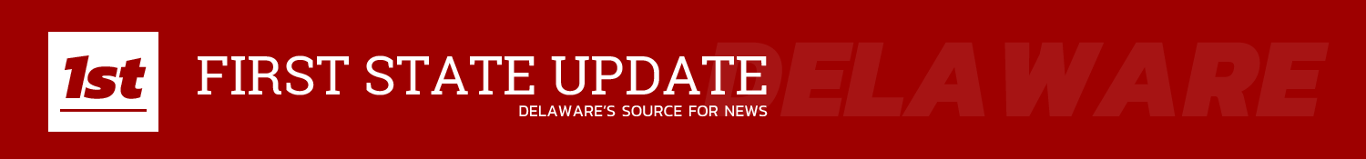 First State Update | Delaware News