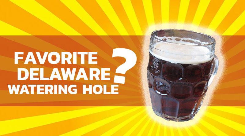 Results: Your Picks For Favorite Delaware Watering Hole!